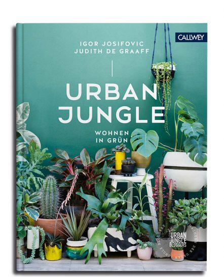 Urban Jungle Callwey Zimmerpflanzen Ratgeber